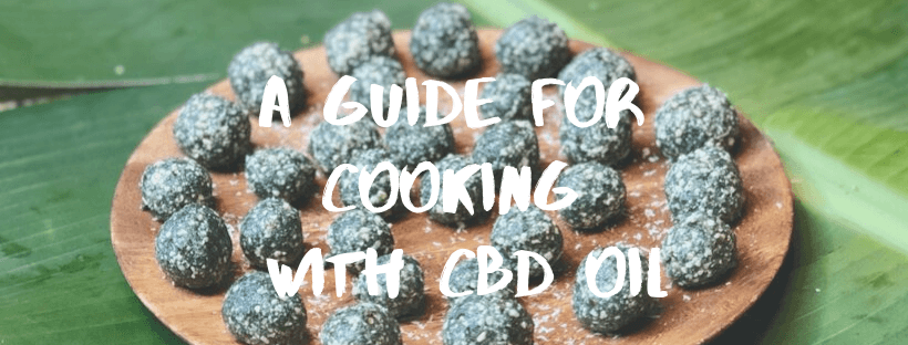 A Guide for Cooking with CBD Oil